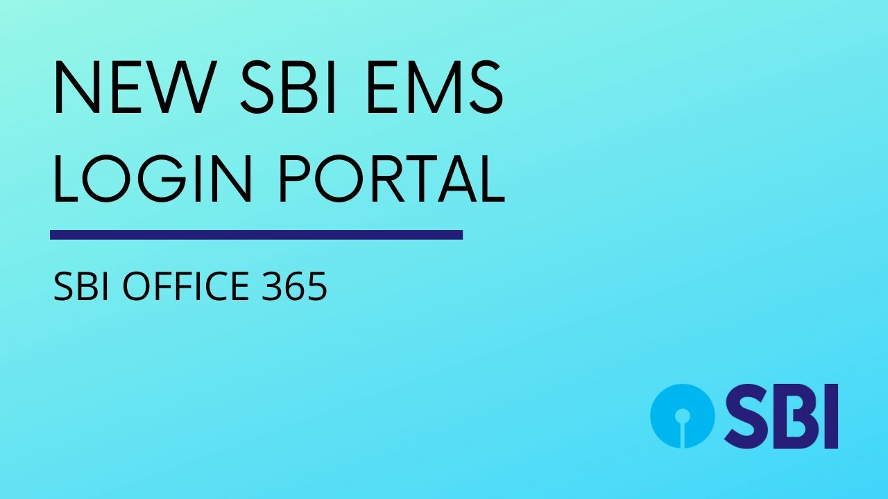 New SBI EMS Login Portal - SBI Office 365 Outlook